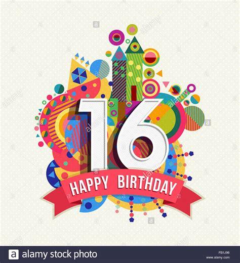 buon compleanno testo buon compleanno sedici 16 anno divertimento celebrazione