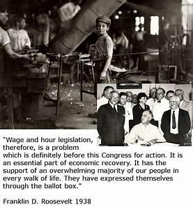 1938 Franklin D. Roosevelt - Fair Labor Standards Act ...