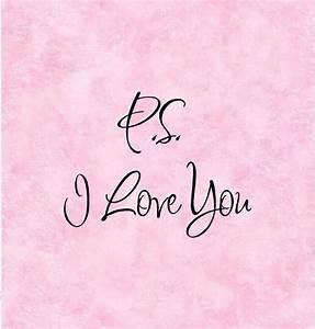 P.S. I Love You... Love