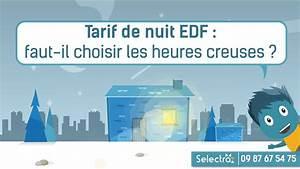 Tarif Abonnement Edf : tarif de nuit edf faut il choisir les heures creuses youtube ~ Medecine-chirurgie-esthetiques.com Avis de Voitures