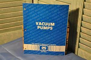 The 1982 Vacuum Pump Chevrolet Pro Tech Manual Service