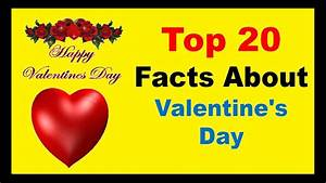 Happy Valentines Day 2018 - Facts - YouTube