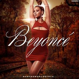 Benikari47's Graphics: Beyoncé - Run The World (Girls) Cover