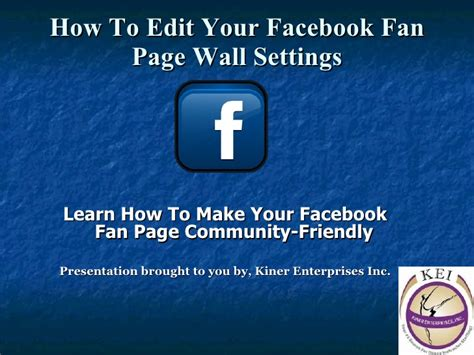 how to make a fan edit video how to edit your facebook fan page wall settings
