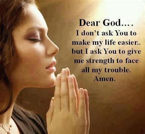 The great test of life is to see whether we will hearken to and obey god's commands in the midst of the. Dear God, I don't ask You to make My Life Easier | Inspirational Quotes | Quotes About Life