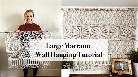 Large Macrame Wall Hanging Tutorial Youtube