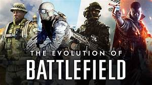 The Evolution Of Battlefield