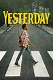 Yesterday (2019) wiki, synopsis, reviews, watch and download