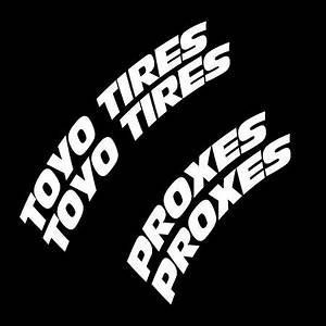 toyo tires proxes full kit tire lettering With toyo tires proxes white letters