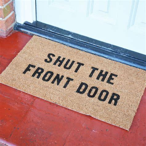 doormat slang shut the front door doormat by more than words