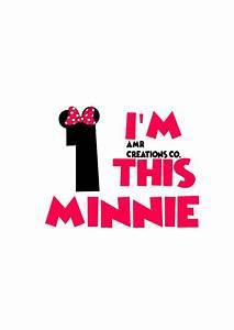 I, U0026, 39, M, This, Minnie, 1st, Birthday, Svg, Png, Dxf, Eps, Pdf