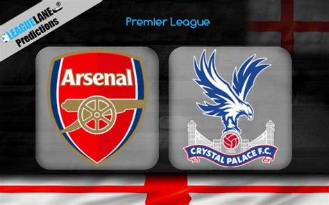 Arsenal vs Crystal Palace Prediction, Betting Tips & Match ...