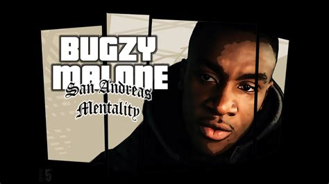 bugzy malone san andreas mentality official video