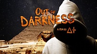 Out of Darkness: A Film by ∆+ (Official Trailer #2) - YouTube