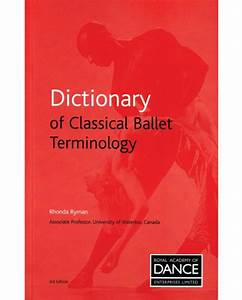Rad Dictionary Of Classical Ballet Terminology  U2013 Okhballet