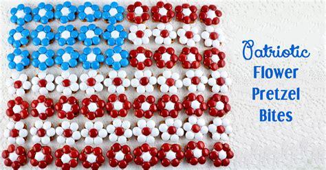 patriotic flower pretzel bites  sisters