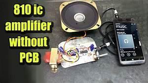 810 Ic Amplifier Without Pcb  Diy  Hindi Electronics