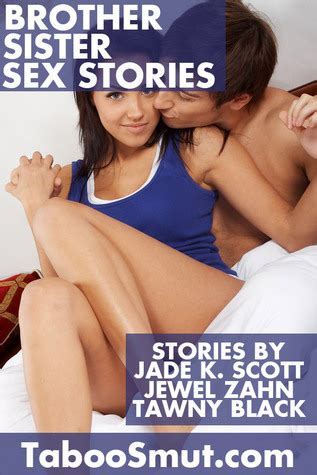 brother sister sex stories  jade  scott
