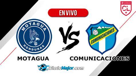 Motagua vs Comunicaciones EN VIVO ONLINE, Hora Y Donde Ver ...