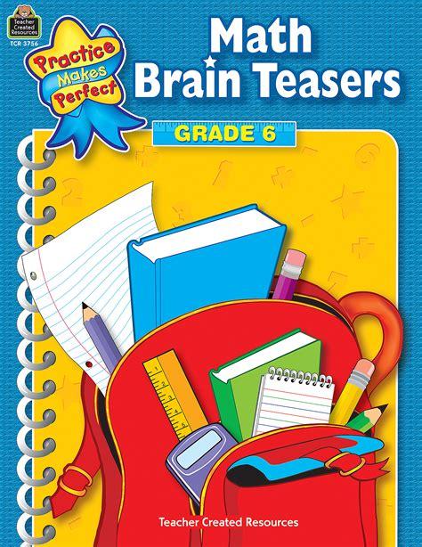 math brain teasers grade  tcr teacher created