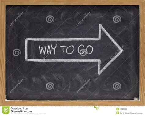 Way To Go On Blackboard Royalty Free Stock Image