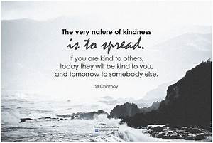 Kindness in the... Pacific Institute Quotes