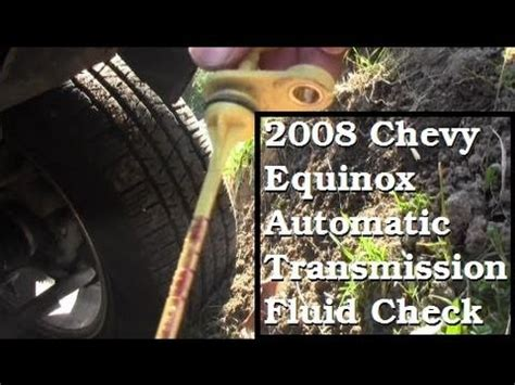automatic transmission fluid check  chevy equinox ls