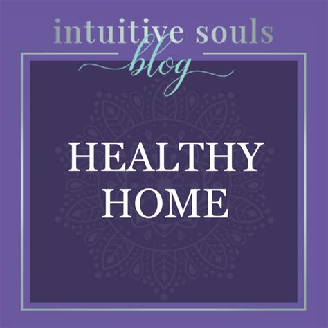 pin  intuitive souls blog psychic  healthy home