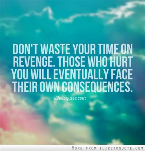 Quote Don't Waste Your Time On Revenge