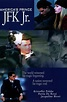 America's Prince: The John F. Kennedy Jr. Story (Film ...