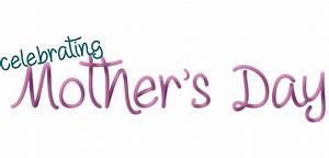 Celebrating Mother's Day • Strictly Business Magazine ...