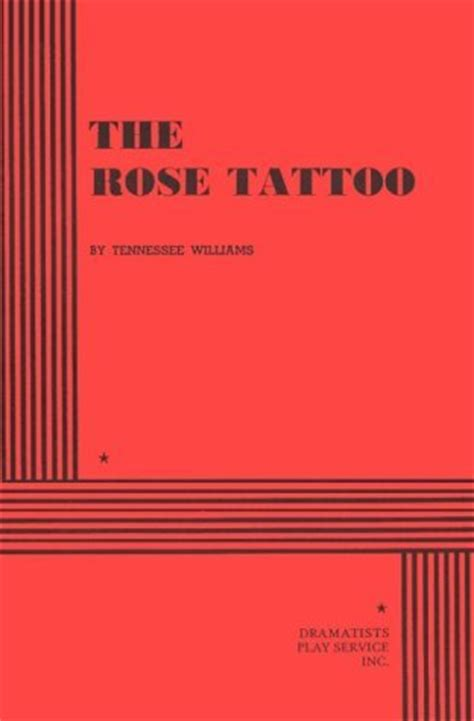 rose tattoo  tennessee williams reviews