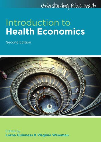 Introduction To Health Economics (understanding Public