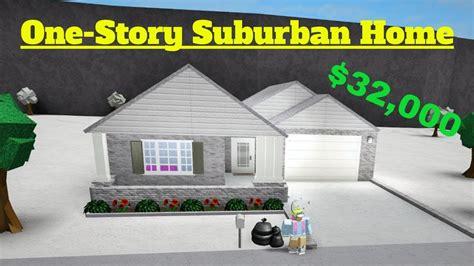 Bloxburg Speedbuild Onestory Suburban Home Clipzuicom