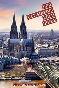 Köln Insider Tipps : insider tipps k ln reisen kurztrip deutschland und st dte reise ~ A.2002-acura-tl-radio.info Haus und Dekorationen