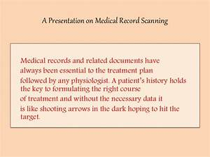 a presentation on medical record scanning With medical document scanning