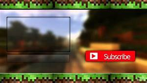 Minecraft outro youtube for Minecraft outro template movie maker
