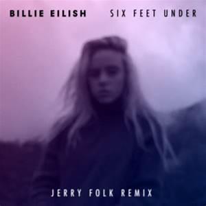 """Jerry Folk Reveals Dreamy Remix of Billie Eilish's """"Six ..."""