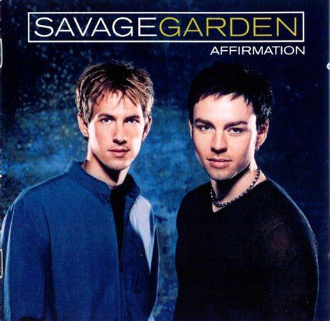 savage garden affirmation affirmation 21725 uludağ s 246 zl 252 k galeri