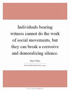 Individuals bea... Bearing Witness Quotes
