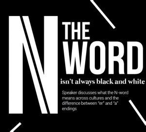 Später erklärt er dann, es habe sich lediglich um ironie gehandelt. The N-word is a linguistic construct rooted in hatred ...