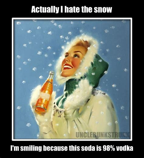 Hate Snow Meme - 17 best images about meme ol uncle bunk on pinterest we the o jays and tablecloths