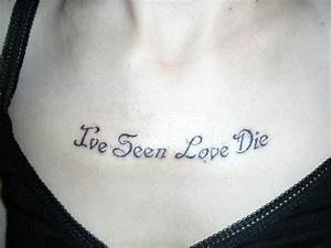 52+ Love Quotes... Chest Tattoo Love Quotes