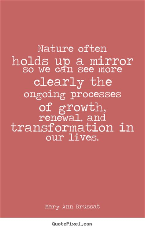 quotes  life nature  holds   mirror