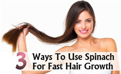 3 simple ways to use spinach for fast hair growth diy health remedy