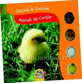 animali da cortile in regalo animali da cortile libro di autori vari