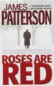 Roses Are Red  Alex Cross   6  By James Patterson  U2014 Reviews  Discussion  Bookclubs  Lists