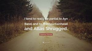 Clarence Thomas... Ayn Rand Fountainhead Quotes
