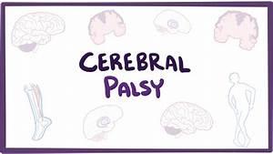 Cerebral palsy (CP) - causes, symptoms, diagnosis ...