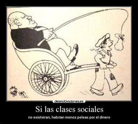 si e social de si las clases sociales desmotivaciones